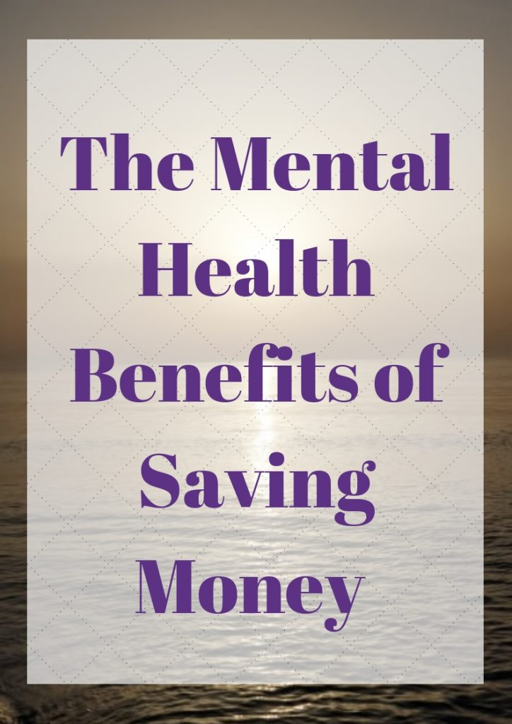 Mental Health Benefits of Saving Money