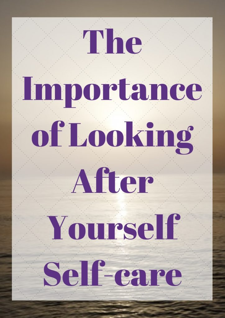 looking after yourself