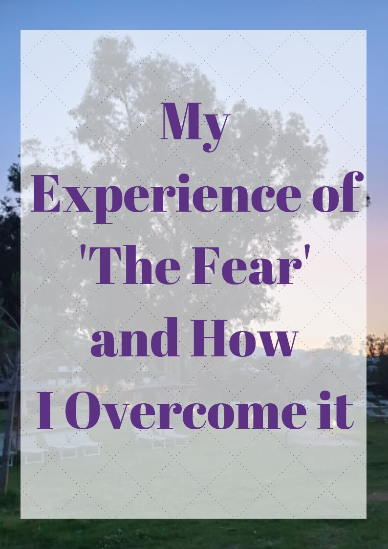 Experience of 'The Fear'