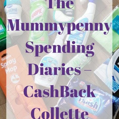 The Mummypenny Spending Diaries – CashBack Collette