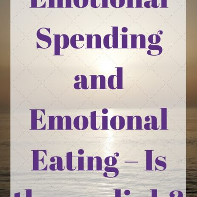 Emotional Spending and Emotional Eating – Is there a link?