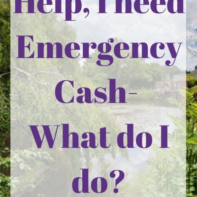 Help, I need Emergency Cash- What do I do?