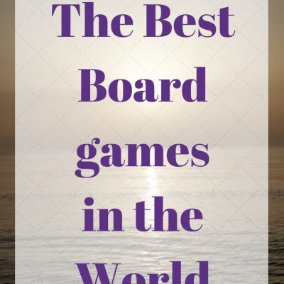The Best Board games in the World – From the UK Money Bloggers