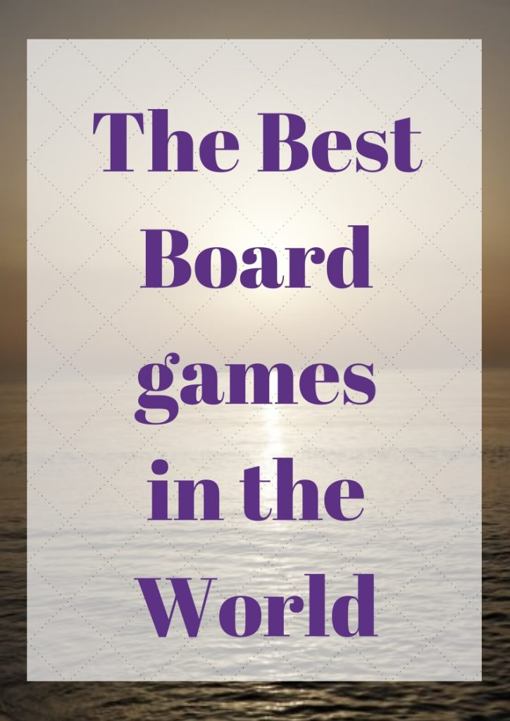 Best Board Games in The World