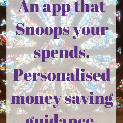An app that Snoops your spends. Personalised money saving guidance.