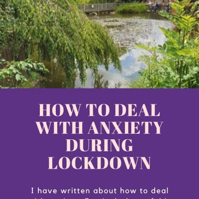 How to Deal with Anxiety During Lockdown