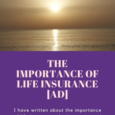 The Importance of Life Insurance [ad]